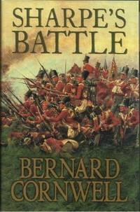 SHARPE'S BATTLE: RICHARD SHARPE AND THE BATTLE OF FUENTES DE ONORO MAY 1811