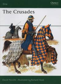 The Crusades by David Nicolle - Paperback - September 22, 1988 - from O.L.D. Books and Biblio.com