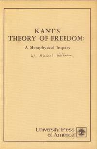 image of Kant's Theory of Freedom: A Metaphysical Inquiry
