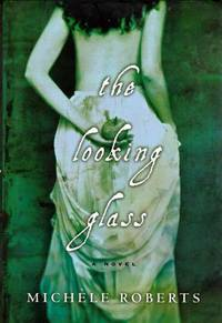 The Looking Glass: A Novel