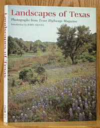 Landscapes of Texas: Photographs from Texas Highways Magazine by  John Graves (introduction) - Hardcover - Reprint.  - 1993 - from Schroeder's Book Haven (SKU: B8982)