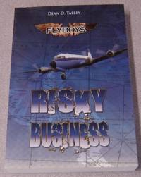 Flyboys - Bad Choices Risky Business; Signed