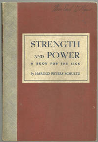 STRENGTH AND POWER A Book for the Sick