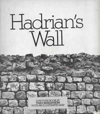 Hadrian's Wall : A Picture Book