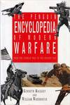 The Penguin Encyclopedia of Modern Warfare 1850 to the Present Day