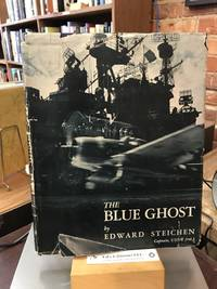 The Blue Ghost;: A photographic log and personal narrative of the aircraft carrier U.S.S. Lexington in combat operation