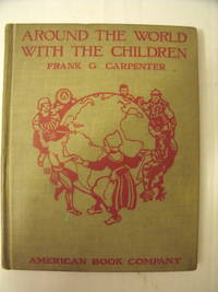 image of Around the World with the Children:  An Introduction to Geography