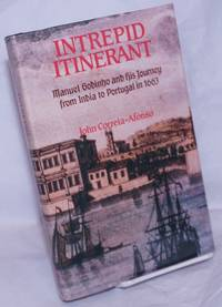 image of Intrepid Itinerant: Manuel Godinho and his journey from India to Portugal in 1663