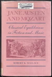 Jane Austen and Mozart. Classical Equilibrium in Fiction and Music