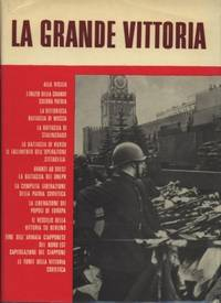 LA GRANDE VITTORIA - PAGINE DI STORIA