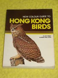 New Colour Guide to Hong Kong Birds