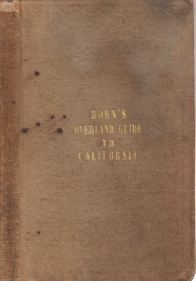 New York: J. H. Colton. Good. 1852. First Edition, Second Issue. Hardcover. Brown blind-embossed boa...