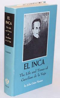 image of El Inca: the life and times of Garcilaso de la Vega