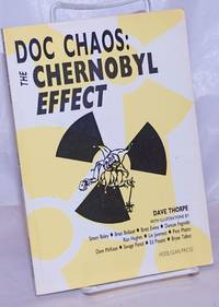 image of Doc Chaos: the Chernobyl effect, or, omnimpotence, being the autobiography of Doctor Unknown Chaos, a record of some notable events in the years between 1950 and 1986 with further consequences