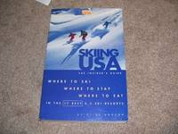 image of Skiing USA: The Insider's Guide: Where to Ski, Where to Stay, Where to Eat in the 30 Best U.S. Ski Resorts (Fodor's Sports)