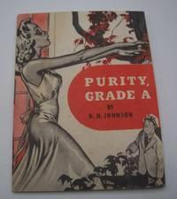 Purity, Grade A