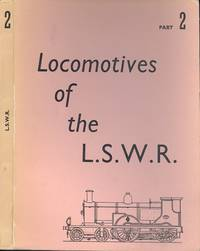 The Locomotives of the London and South Western Railway Part 2