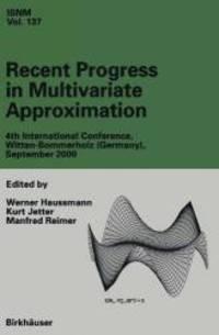 Recent Progress in Multivariate Approximation: 4th International Conference, Witten-Bommerholz,...