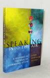 Speaking into the Air.  A History of the Idea of Communication