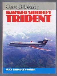 Classic Civil Aircraft - 5: Hawker Siddeley Trident