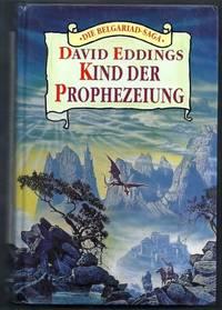 Kind der Prophezeiung. Die Belgariad Saga