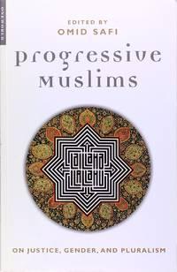 image of Progressive Muslims: On Justice, Gender, and Pluralism