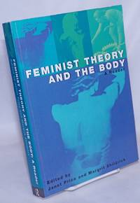image of Feminist Theory and the Body: A Reader
