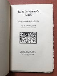 Hans Breitmann's Ballads (1914, limited edition, slipcase, owned by William Gable) by  Charles Godfrey; introduction by Elizabeth Robins Pennell Leland - First printing - 1914 - from Common Crow Books and Biblio.co.uk