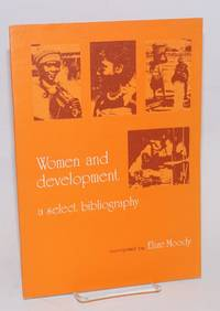 Woman and development: a selected bibliography