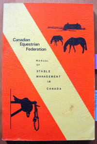 Manual of Stable Management in Canada by Not Stated - Paperback - from Ken Jackson and Biblio.com