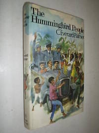 The Hummingbird People by Palmer C.Everard - First Edition - 1971 - from Flashbackbooks (SKU: biblio354 F9900)