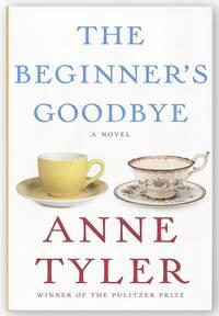 The Beginner's Goodbye: A Novel [Signed]