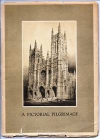 image of A Pictorial Pilgrimage to the Cathedral of St. John the Divine in the City of New York