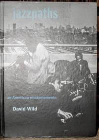 Jazzpaths:   An American Photomemento