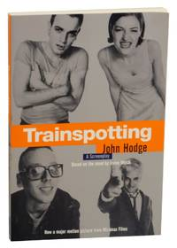 Trainspotting by  John - Irvine Welsh HODGE - Paperback - First Edition - 1996 - from Jeff Hirsch Books, ABAA and Biblio.com