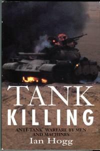 image of Tank Killing: Anti-Tank Warfare by Men and Machines