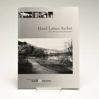 Hazel Larsen Archer: Black Mountain College Photographer