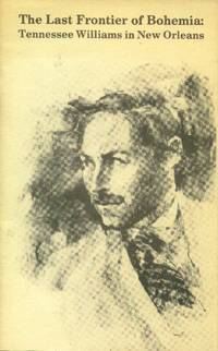 image of The Last Frontier of Bohemia: Tennessee Williams in New Orleans