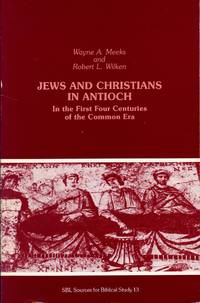 Jews and Christians in Antioch in the First Four Centuries of the Common Era