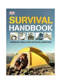 Survival Handbook: Essential Skills for Outdoor Adventure by Colin Towell (2010-05-03)
