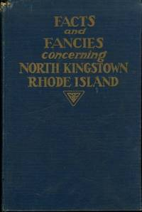 Facts and Fancies Concerning North Kingstown, Rhode Island