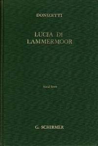 image of Lucia di Lammermoor (The Bride of Lammermoor): Opera in Three Acts