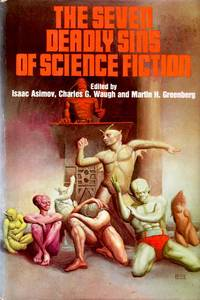 The Seven Deadly Sins of Science Fiction
