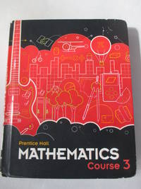 MIDDLE GRADES MATH 2010 STUDENT EDITION COURSE 3