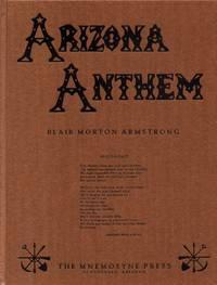 Arizona Anthem: over 300 Years of Arizona Poetry, an Anthology