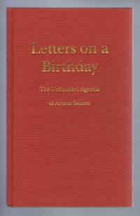 Letters on a Birthday, The Unfinished Agenda of Arthur Seldon