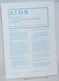 AIDS: facts about Acquired Immune Deficiency Syndrome [brochure] Bulletin #1, June 1990