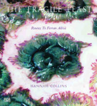 The Fragile Feast: routes to.. by  Hannah Collins - Hardcover - 2011 - from Books for Cooks (SKU: 9783775732109)