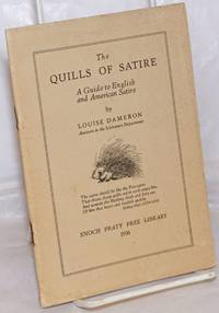 image of The Quills of Satire: a guide to English and American satire
