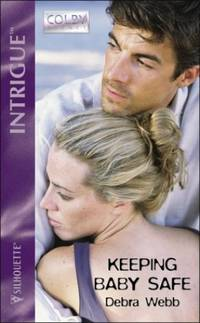 image of Keeping Baby Safe (Colby Agency, Book 10) (Silhouette Intrigue)